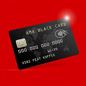 Ama Black Card (feat. Koffee)