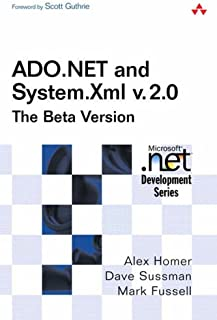 ADO.NET and System.Xml v. 2.0--The Beta Version (2nd Edition)