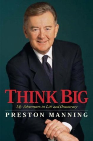 Think Big: My Adventures in Life and Democracy