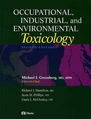 Compare Textbook Prices for Occupational, Industrial, and Environmental Toxicology 2 Edition ISBN 9780323013406 by Micahel Greenberg,Richard Hamilton,Scott Phillips,Gayla J. McCluskey