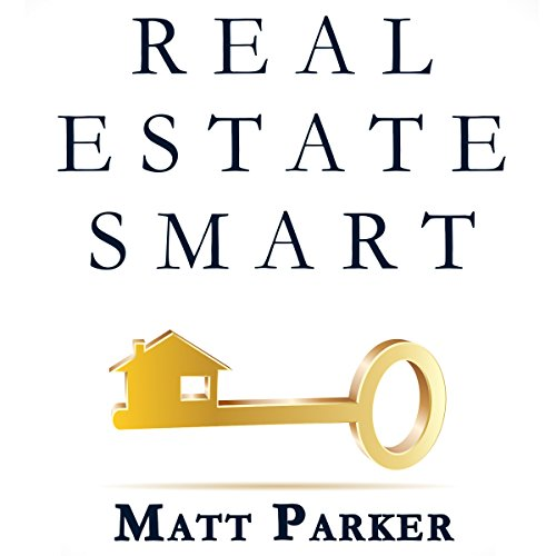 Real Estate Smart: The New Home Buying Guide audiobook cover art