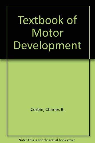 A Textbook of Motor Development