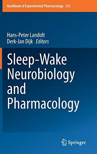 Sleep-Wake Neurobiology and Pharmacology (Handbook of Experimental Pharmacology)