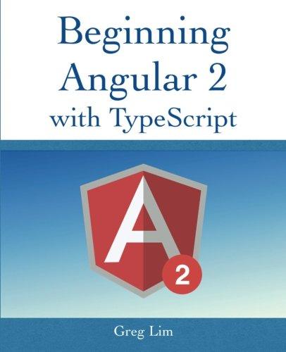Beginning Angular 2 with Typescript