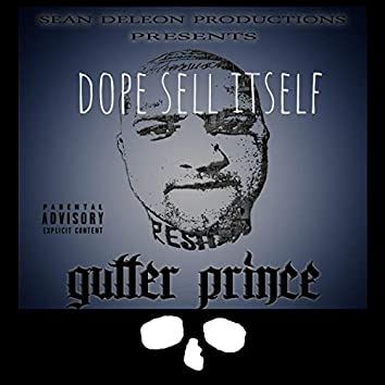 Dope Sell Itself