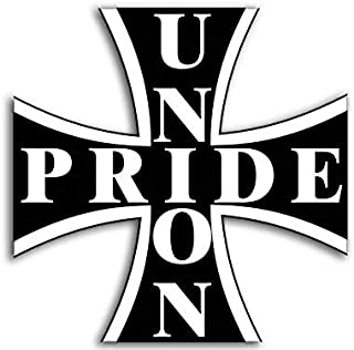 Magnet 4x4 inch Union Pride Cross Shaped Sticker - Work Live Better Bumper pro Worker Magnetic Magnet Vinyl Sticker