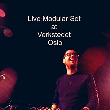 Live Modular Set at Verkstedet Oslo