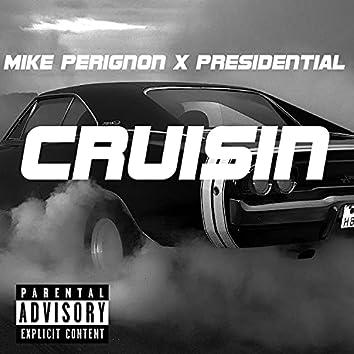Cruisin (feat. Presidential)