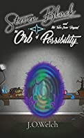 Steven Black and the Tales from Beyond: The Orb of Possibility
