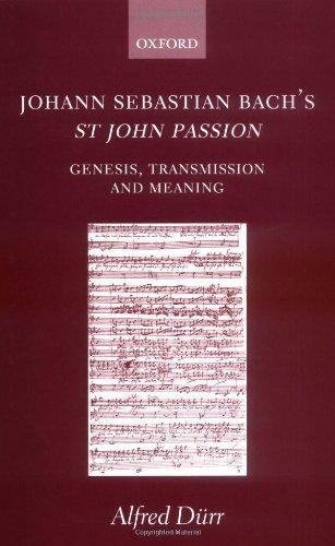 Johann Sebastian Bach's St John Passion:...