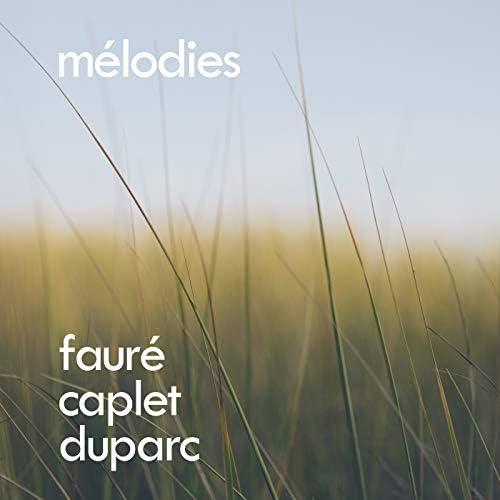 André Caplet, Henri Duparc & Gabriel Fauré