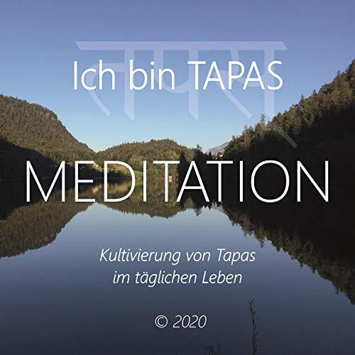 Meditation - Ich bin Tapas Titelbild