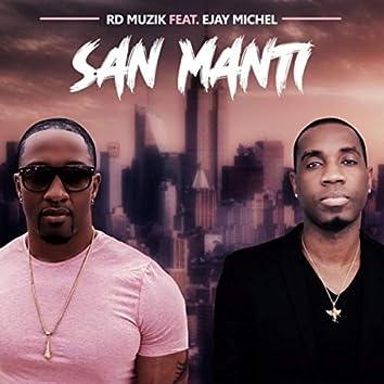 San Manti (feat. Ejay Michel)