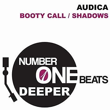 Booty Call / Shadows