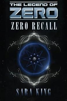 Zero Recall - Book #2 of the Legend of ZERO