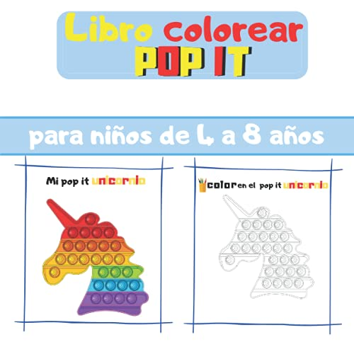 Mi libro de colorear pop it: Libro para colorear Pop it para niños a partir de 4 años / 20 dibujos para colorear Pop it para niñas y niños / 41 páginas, 21,59 x 21,59 cm