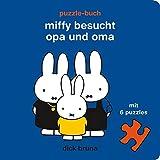 Miffy besucht Opa und Oma: Puzzle-Buch: 01276