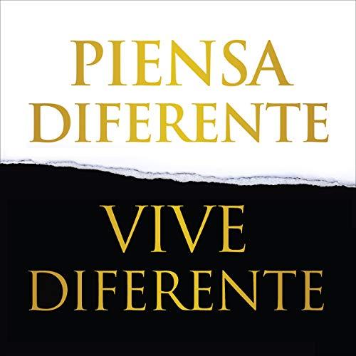 Couverture de Piensa diferente, vive diferente [Think Different, Live Different]