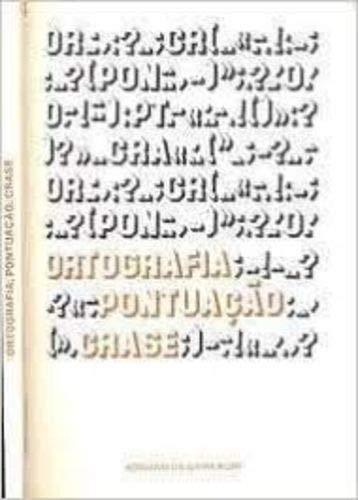 Ortografia; pontuação; e crase