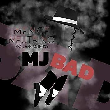 M.J Bad