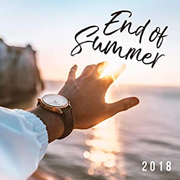 End of Summer 2018: Chillout Collection