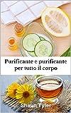Purificante e purificante per tutto il corpo