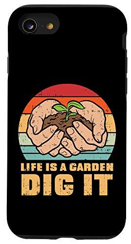 iPhone SE (2020) / 7 / 8 Life Garden Dig It Gardening Farming Farmer Gardener Gift Case