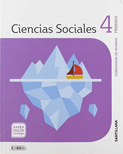 CIENCIAS SOCIALES MADRID 4 PRIMARIA SABER HACER CONTIGO SANTILLANA