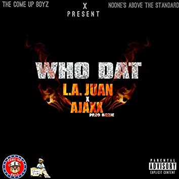 Who Dat (feat. Ajaxx)