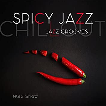 Spicy Jazz (Chillout Jazz Grooves)
