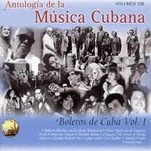 Antologia De La Musica Cubana: Boleros De Cuba V.1