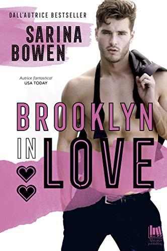 Brooklyn in Love di [Sarina Bowen, Mariacristina Cesa]
