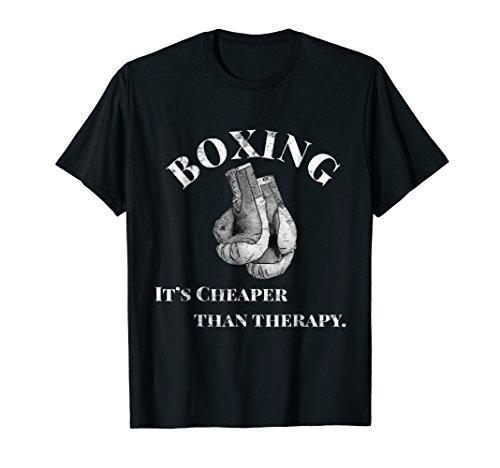 Funny Boxing T Shirt Cheaper than Therapy