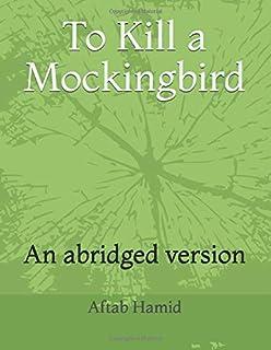 To Kill a Mockingbird: An abridged version