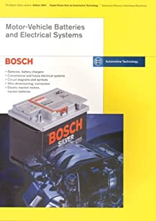 Motor-Vehicle Batteries and Electrical Systems: Bosch Technical Instruction (The Bosch Yellow Jackets)