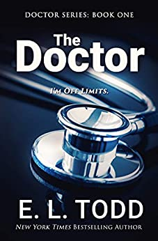 The Doctor by [E. L. Todd]
