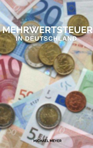 Mehrwertsteuer - Sinnvoll in Deutschland? Einsetzen als politisches Instrument?...