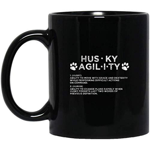Funny Siberian Husky Agility Dog Training Equipment Gift Mug Black, Family Ceramic Coffee Mugs Saying White 11Oz