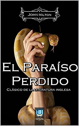 El Paraíso Perdido: Clásico de la literatura inglesa (Spanish Edition)