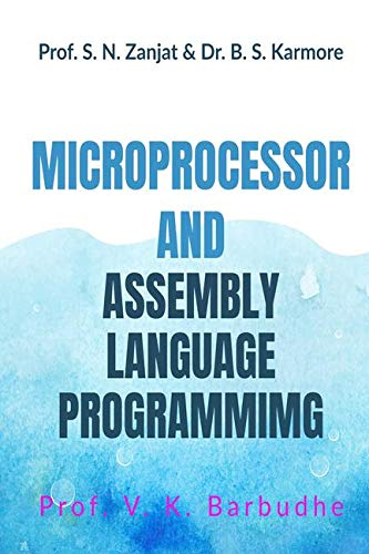 MICROPROCESSOR AND ASSEMBLY  LANGUAGE PROGRAMMING