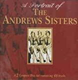 Songtexte von The Andrews Sisters - A Portrait of the Andrews Sisters