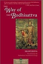 The Way of the Boddhisattva: A Translation of the Bodhicharyavatara