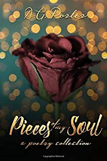 Pieces of My Soul: A Poetry Collection