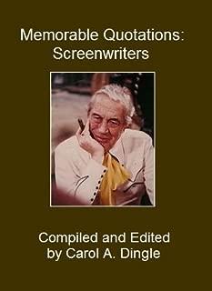 Memorable Quotations: Screenwriters