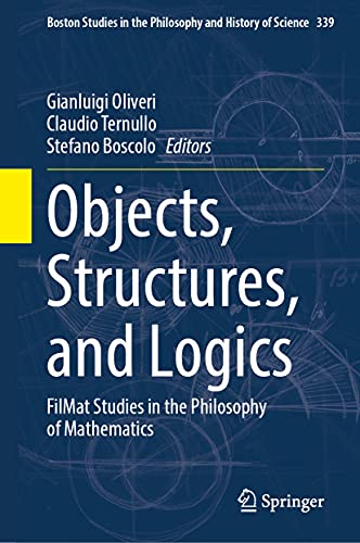 Objects, Structures, and Logics: Filmat Studies in the Philosophy of Mathematics