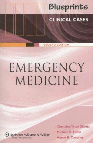 Blueprints Clinical Cases in Emergency Medicine