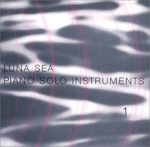 LUNA SEA Piano Solo Instruments 1