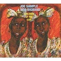 Joe Sample & Ndr Big Band - Children Of The Sun [Japan CD] VICJ-61675 by Joe Sample & Ndr Big Band (2012-10-23)