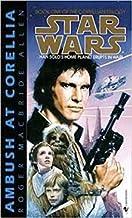 Star Wars: Ambush at Corellia; Assault At Selonia; Showdown At Centerpoint. (Star Wars The Corellian Trilogy)