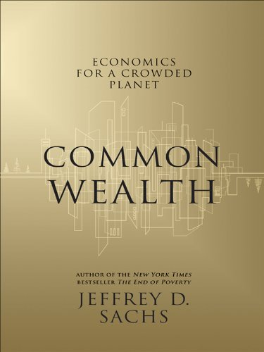 Common Wealth: Economics for a Crowded Planet